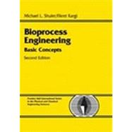 Bioprocess Engineering Basic Concepts by Shuler, Michael L.; Kargi, Fikret, 9780130819086