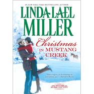 Christmas in Mustang Creek by Miller, Linda Lael, 9780373779086