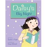 Daisy's Big Night by Feder, Sandra V.; Mitchell, Susan, 9781554539086