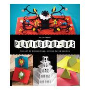 Playing With Pop-Ups by Hiebert, Helen, 9781592539086