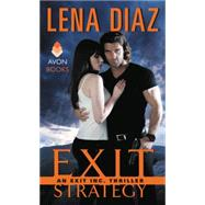 Exit Strategy by Diaz, Lena, 9780062349088