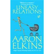 Uneasy Relations by Elkins, Aaron, 9780425229088