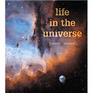 Life in the Universe by Bennett, Jeffrey O.; Shostak, Seth, 9780134089089