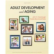 Adult Development and Aging by Cavanaugh, John C.; Blanchard-Fields, Fredda, 9781337559089
