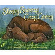 Sleepy Snoozy Cozy Coozy Animals by Young, Judy; Monroe, Michael Glenn, 9781585369089