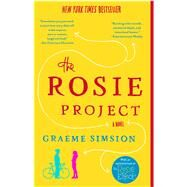The Rosie Project A Novel by Simsion, Graeme, 9781476729091
