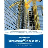 Up and Running With Autodesk Navisworks 2016 by Maini, Deepak, 9781511679091