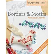 Ready to Stitch: Borders & Motifs by Learner, Michaela, 9781844489091