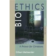 Bioethics by Meilaender, Gilbert, 9780802829092