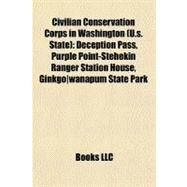 Civilian Conservation Corps in Washington (U.s. State) by , 9781156939093