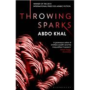 Throwing Sparks by Khal, Abdo; Tabet, Maia; K. Scott, Michael, 9789992179093