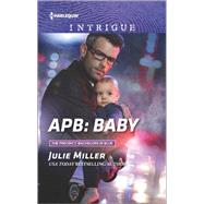APB: Baby by Miller, Julie, 9780373699094