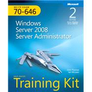 Self-Paced Training Kit (Exam 70-646) Windows Server 2008 Server Administrator (MCITP) by McLean, Ian; Thomas, Orin, 9780735649095