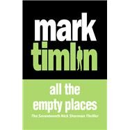 All the Empty Places by Timlin, Mark, 9781843449096