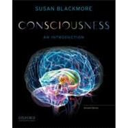 Consciousness An Introduction by Blackmore, Susan, 9780199739097
