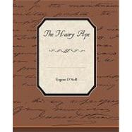The Hairy Ape by O'Neill, Eugene, 9781438529097