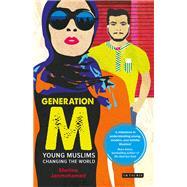 Generation M by Janmohamed, Shelina, 9781780769097