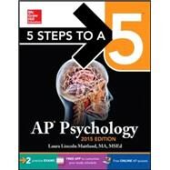 5 Steps to a 5 AP Psychology, 2015 Edition by Maitland, Laura, 9780071839099