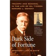 Dark Side of Fortune by Davis, Margaret Leslie, 9780520229099