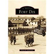 Fort Dix by Zimmerman, Daniel W., 9780738509099
