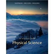 An Introduction to Physical Science by Shipman, James; Wilson, Jerry D.; Higgins, Charles A., 9781133109099