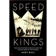Speed Kings by Bull, Andy, 9781592409099