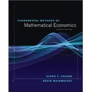Fundamental Methods of Mathematical Economics by Wainwright, Kevin; Chiang, Alpha, 9780070109100