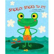 Stickley Sticks to It! by Miles, Brenda S., Ph.D.; Mack, Steve, 9781433819100