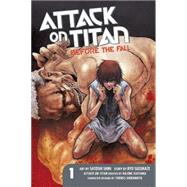 Attack on Titan: Before the Fall 1 by ISAYAMA, HAJIMESUZUKAZE, RYO, 9781612629100