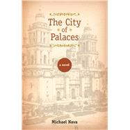The City of Palaces by Nava, Michael, 9780299299101