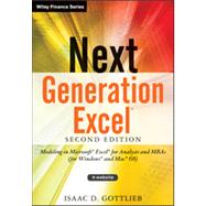 Next Generation Excel +Website Modeling In Excel For Analysts And MBAs (For MS Windows And Mac OS) by Gottlieb, Isaac, 9781118469101