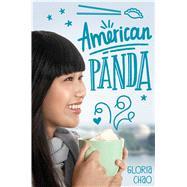 American Panda by Chao, Gloria, 9781481499101