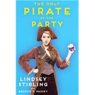 The Only Pirate at the Party by Stirling, Lindsey; Passey, Brooke S., 9781501119101