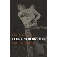 Leonard Bernstein by Laird, Paul R., 9781780239101