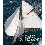 Classic Sailing Yachts by Bobrow, Jill, 9788854409101