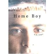 Home Boy by NAQVI, H. M., 9780307409102