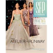 The SFP Lookbook by Thatcher, Andrea Kiliany; Beye, Morgan, 9780764349102