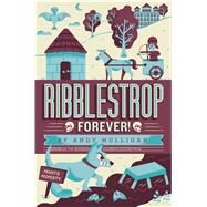 Ribblestrop Forever! by Mulligan, Andy, 9781442499102