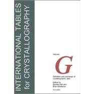 International Tables for Crystallography Vol. G : Definition and Exchange of Crystallographic Data by Hall, Sydney; McMahon, Brian, 9780470689103