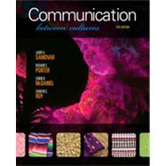 Communication Between Cultures by Samovar, Larry A.; Porter, Richard E.; McDaniel, Edwin R.; Roy, Carolyn Sexton, 9781111349103