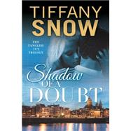Shadow of a Doubt by Snow, Tiffany, 9781477829103