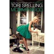 Mommywood by Tori Spelling, 9781416599104