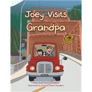 Joey Visits Grandpa by Nichvolodoff, Patricia, 9781490759104