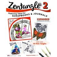 Zentangle 2: Featuring Ideas for Scrapbooks & Journals by McNeill, Suzanne, 9781574219104