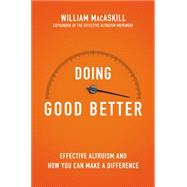 Doing Good Better by Macaskill, William, 9781592409105