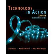 Technology In Action Complete by Evans, Alan; Martin, Kendall; Poatsy, Mary Anne, 9780134289106