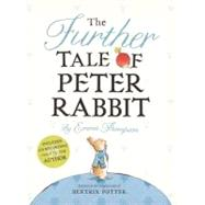 The Further Tale of Peter Rabbit by Thompson, Emma; Taylor, Eleanor, 9780723269106