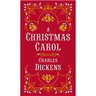 A Christmas Carol (Barnes & Noble Collectible Editions) by Dickens, Charles, 9781435149106