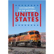 Locomotives of the Western United States by Lewis, Jonathan, 9781445669106