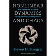 Nonlinear Dynamics and Chaos: With Applications to Physics, Biology, Chemistry, and Engineering by Strogatz, Steven H., 9780813349107